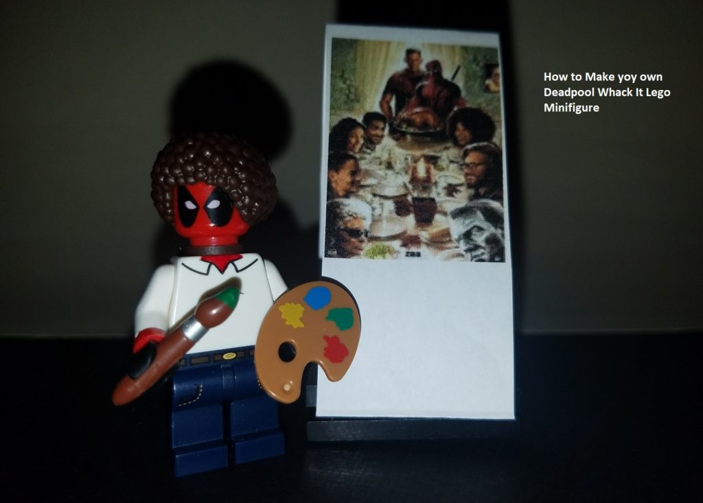 Whack It – How to Make your own Deadpool Bob Ross Lego Minifigure ...